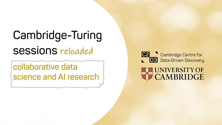 Cambridge-Turing Sessions